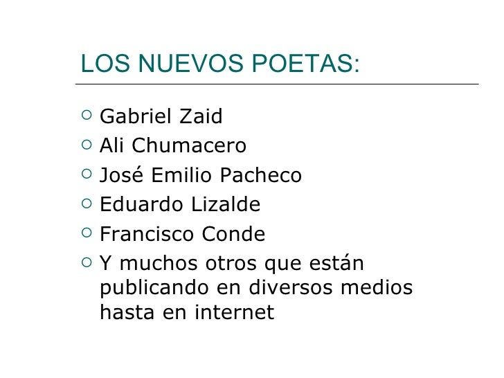 LOS NUEVOS POETAS:   Gabriel Zaid   Ali Chumacero   José Emilio Pacheco   Eduardo Lizalde   Francisco Conde   Y much...