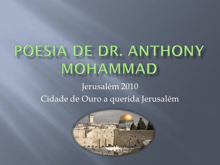 Jerusalém 2010 Cidade de Ouro a querida Jerusalém