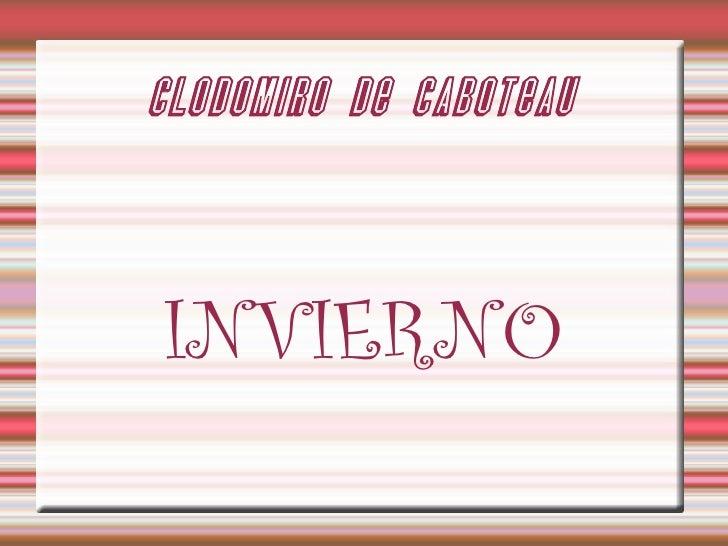 CLODOMIRO DE CABOTEAU INVIERNO