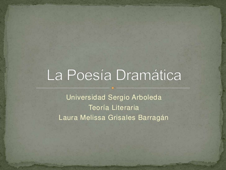 Universidad Sergio Arboleda        Teoría LiterariaLaura Melissa Grisales Barragán