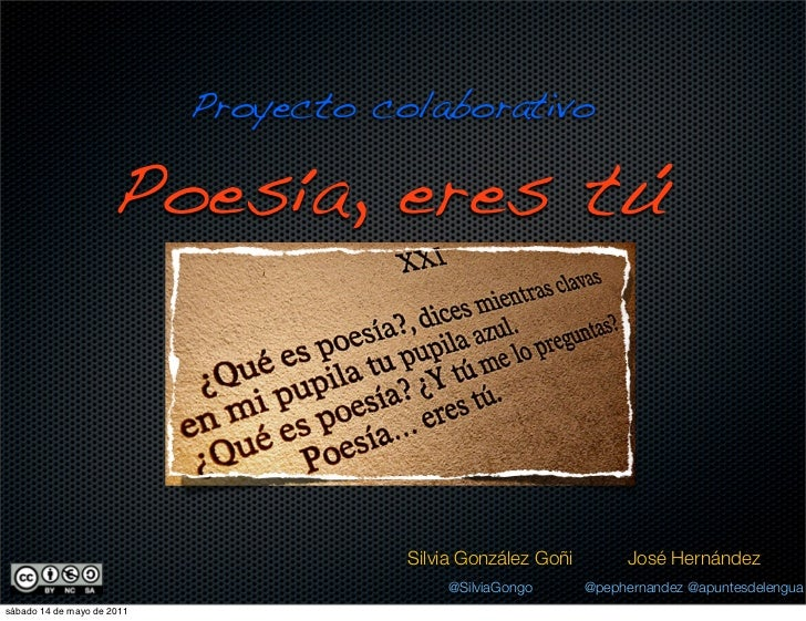 Proyecto colaborativo                     Poesía, eres tú                                       Silvia González Goñi      ...