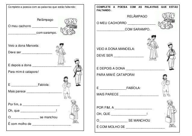 Complete a poesia com as palavras que estão faltando:   COMPLETE A   POESIA   COM   AS   PALAVRAS   QUE   ESTÃO           ...