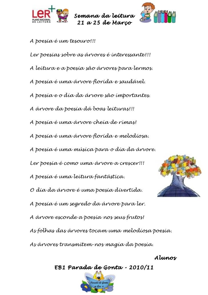 Semana da leitura                 21 a 25 de MarçoA poesia é um tesouro!!!Ler poesias sobre as árvores é interessante!!!A ...