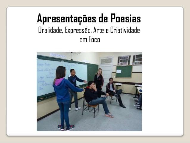 Apresentações de Poesias Oralidade, Expressão, Arte e Criatividade em Foco