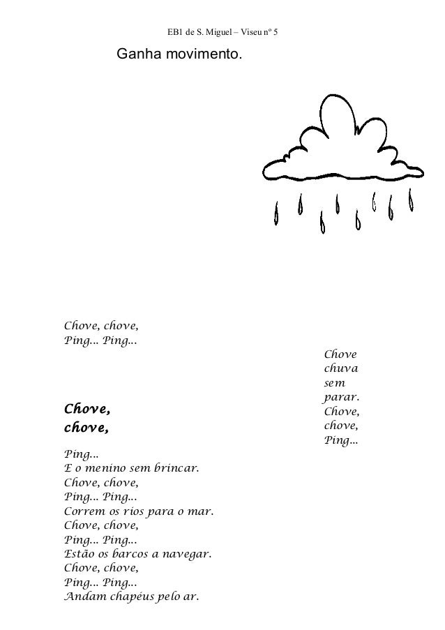 EB1 de S. Miguel – Viseu nº 5          Ganha movimento.Chove, chove,Ping... Ping...                                       ...