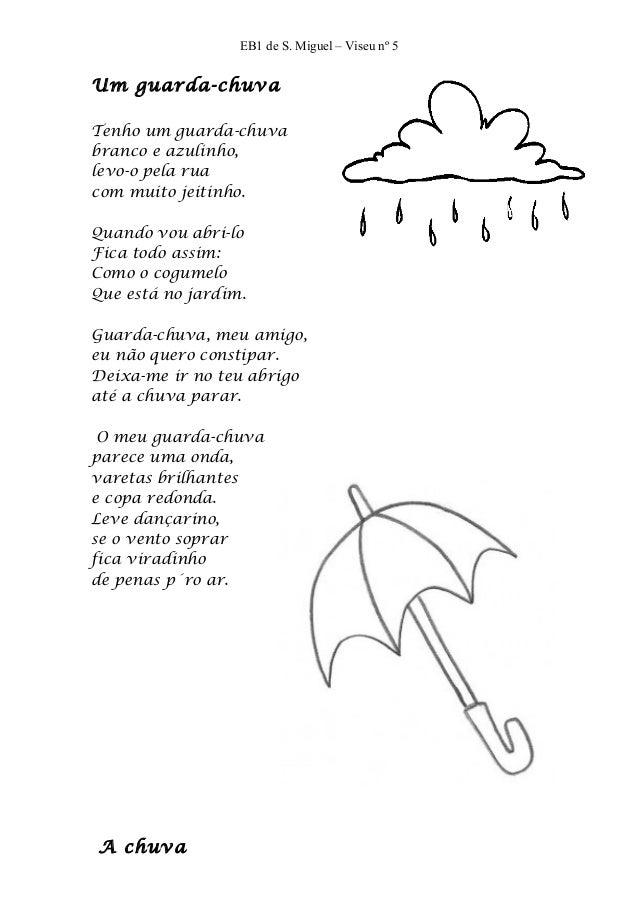 EB1 de S. Miguel – Viseu nº 5Um guarda-chuvaTenho um guarda-chuvabranco e azulinho,levo-o pela ruacom muito jeitinho.Quand...