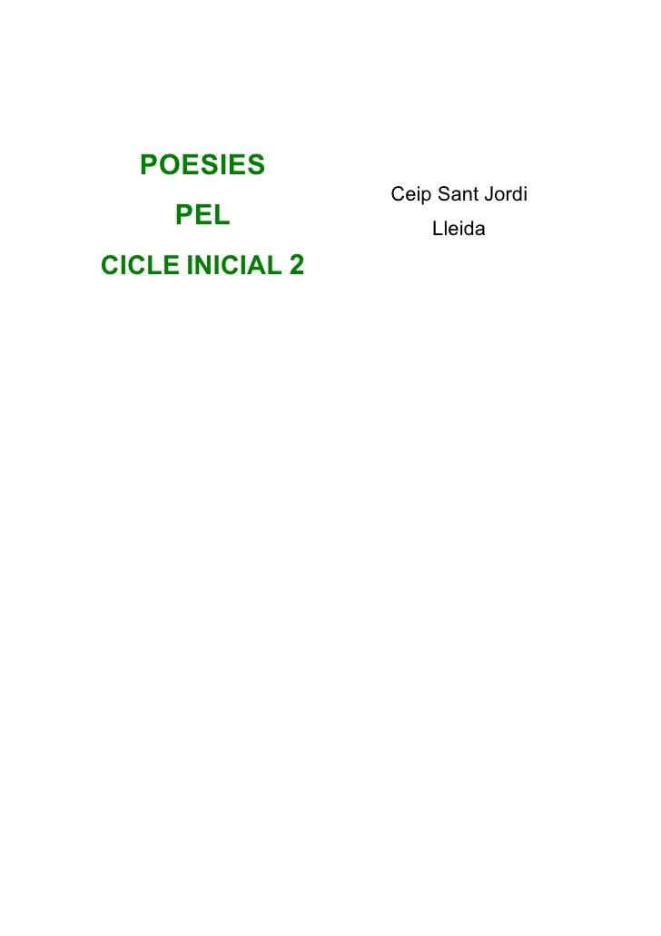 POESIES                   Ceip Sant Jordi      PEL              Lleida CICLE INICIAL 2