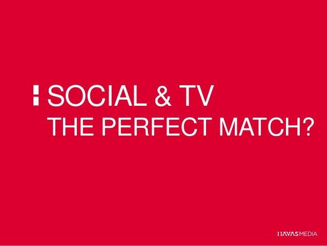 SOCIAL & TVTHE PERFECT MATCH?