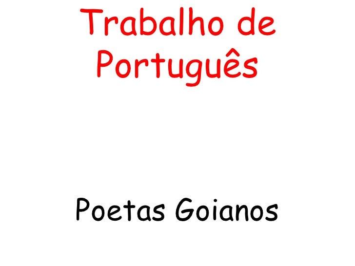 Trabalho de Português Poetas Goianos