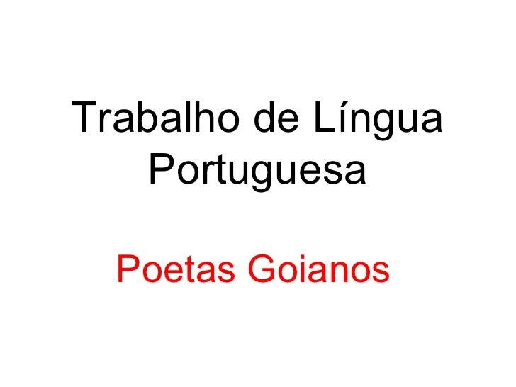 Trabalho de Língua Portuguesa Poetas Goianos