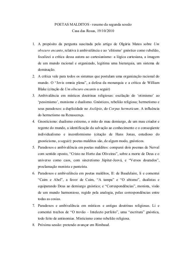 POETAS MALDITOS - resumo da segunda sessão Casa das Rosas, 19/10/2010 1. A propósito da pergunta suscitada pelo artigo de ...