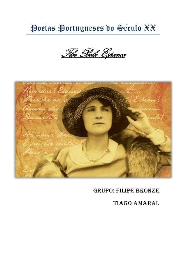 Poetas Portugueses do Século XX  Flor Bela Espanca  Grupo: Filipe Bronze Tiago Amaral