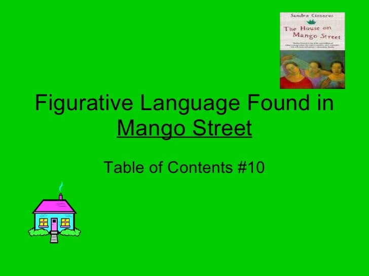 Figurative Language Found in  Mango Street Table of Contents #10