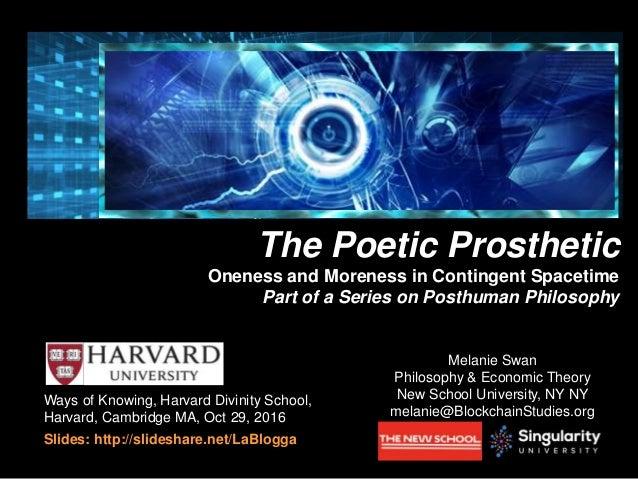 Ways of Knowing, Harvard Divinity School, Harvard, Cambridge MA, Oct 29, 2016 Slides: http://slideshare.net/LaBlogga Bitco...
