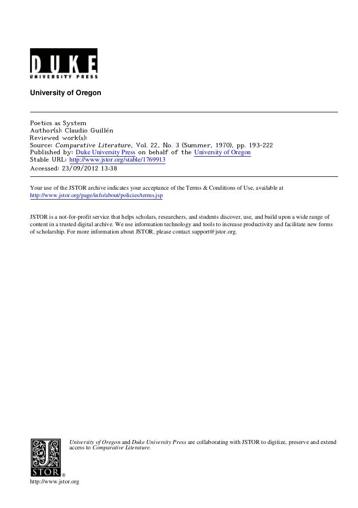 University of OregonPoetics as SystemAuthor(s): Claudio GuillénReviewed work(s):Source: Comparative Literature, Vol. 22, N...
