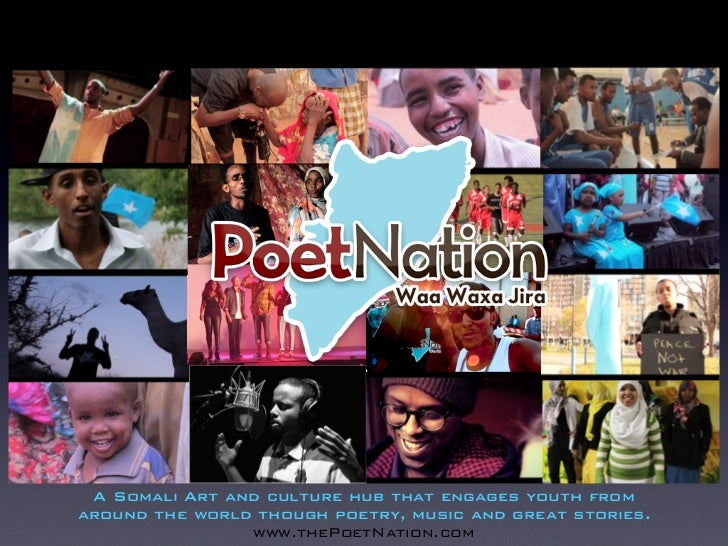 A Somali Art and culture hub that engages youth fromaround the world though poetry, music and great stories.              ...