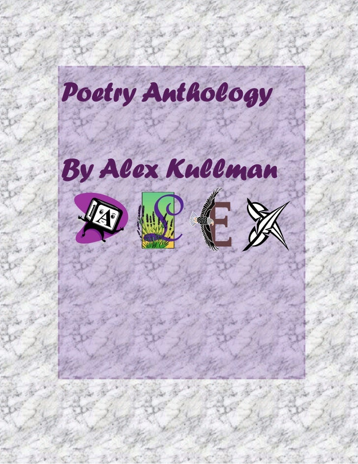 Poetry AnthologyBy Alex Kullman