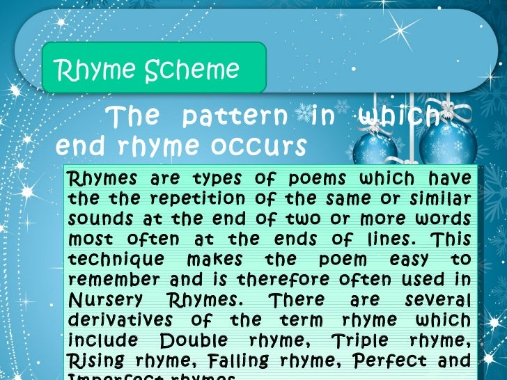Types and elements of poetry 27 rhyme scheme the pattern in which end rhyme occurs rhymes are types of poems sciox Choice Image
