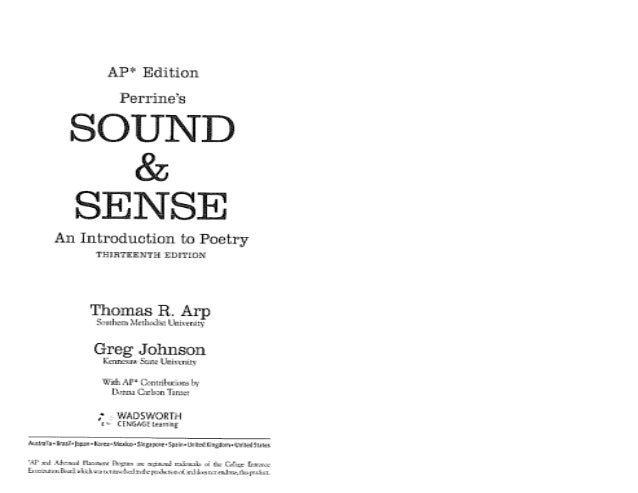 AP* Edition  Perrine's  SOUND & SENSE  An Introduction to Poetry THIRTEENTH EDITION  Thomas R.  Arp  Southern . -{C-thodis...