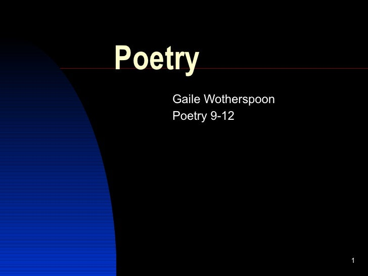Poetry Gaile Wotherspoon Poetry 9-12