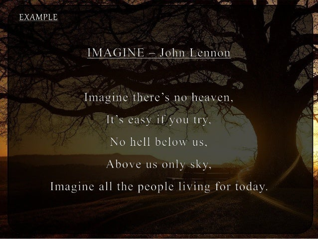 an introduction to the analysis of imagine by john lennon Imagine essay examples 10 total results  232 words 1 page a literary analysis of the song imagine by john lennon 923 words 2 pages understanding samuel taylor coleridge's philanthropic vision 1,046 words 2 pages an introduction to the analysis of imagine by john lennon 922 words 2 pages a view on the song imagine and the world.