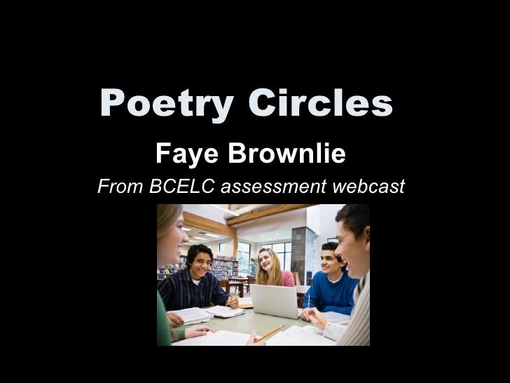 Poetry Circles Faye Brownlie From BCELC assessment webcast