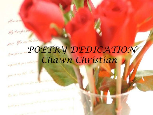 POETRY DEDICATIONChawn Christian
