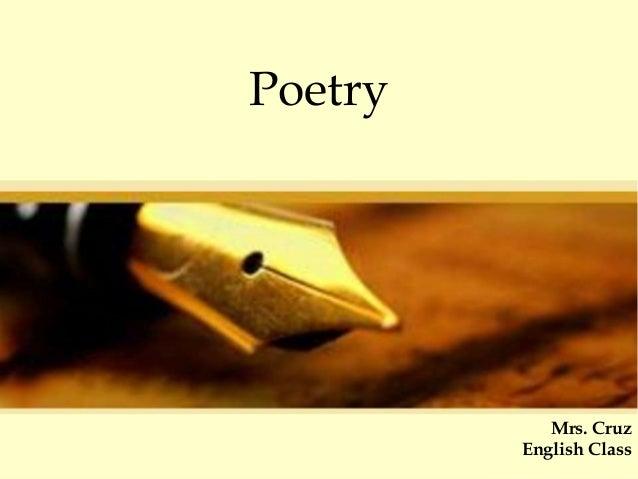 Poetry Mrs. Cruz English Class