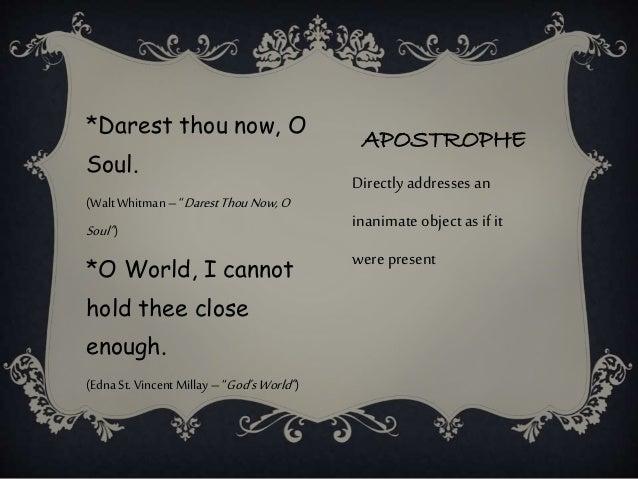darest thou now o soul