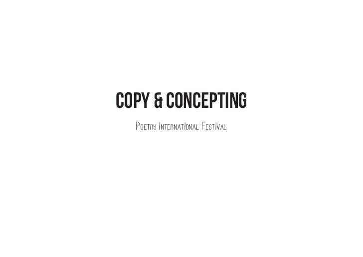 Copy & Concepting  Poetry International Festival