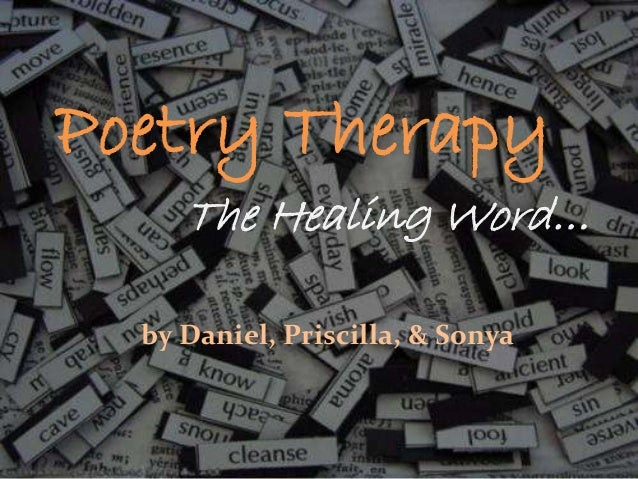 Poetry Therapy The Healing Word… by Daniel, Priscilla, & Sonya