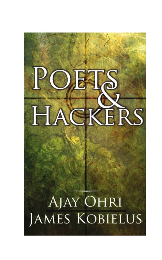 A Compilation of Poems  Poets & Hackers by  Ajay Ohri & James Kobielus
