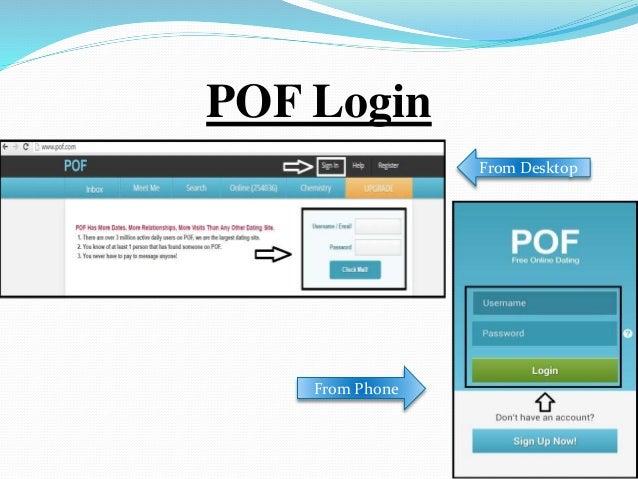 Pof login login  POF Login Issues  2019-07-01