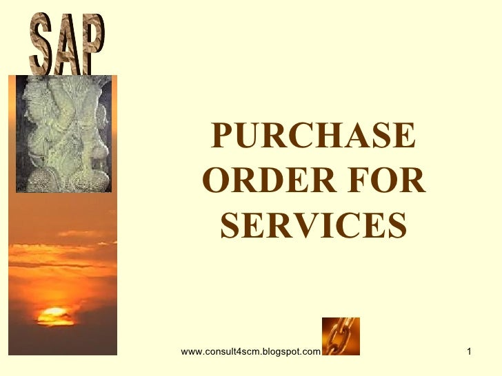 PURCHASE ORDER FOR SERVICES S A P