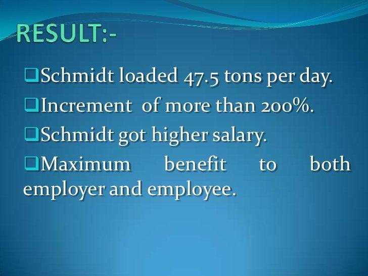 RESULT:-<br /><ul><li>Schmidt loaded 47.5 tons per day.