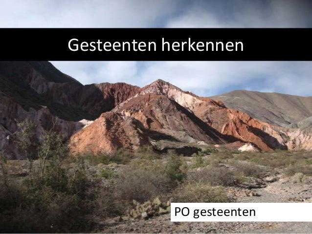 Gesteenten herkennen  PO gesteenten