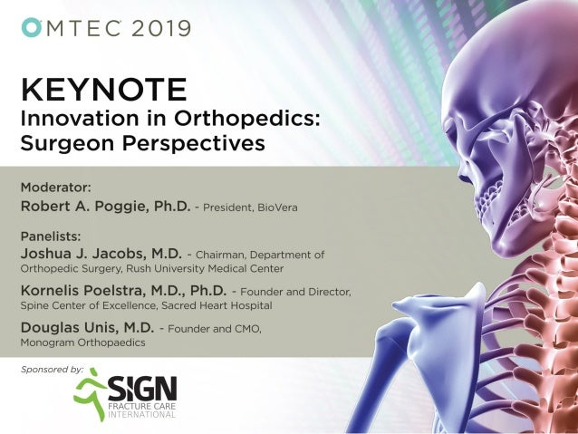 Moderator: Robert A. Poggie, Ph.D. Consultant in orthopaedic biomaterials and devices, BioVera, Inc., Montreal Panelists: ...