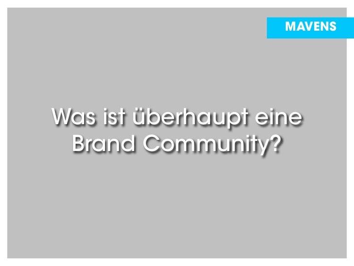 Brand Community: Brands best Friends? (german language) Slide 3
