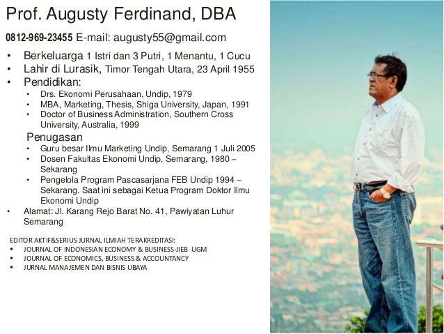 INDONESIAN MARKETING ACADEMY Perhimpunan Ilmuwan Pemasaran Indonesia • Berkeluarga 1 Istri dan 3 Putri, 1 Menantu, 1 Cucu ...