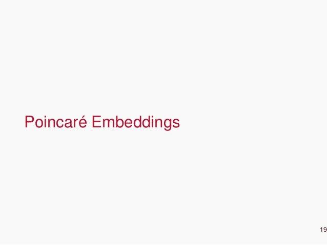 CONFIDENTIAL Poincaré Embeddings 19