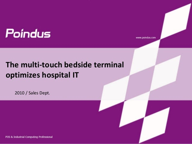 The multi-touch bedside terminal optimizes hospital IT 2010 / Sales Dept.