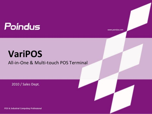 All-in-One & Multi-touch POS Terminal 2010 / Sales Dept. VariPOS