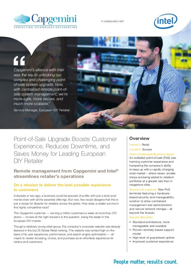 """in collaboration with """"Capgemini's alliance with Intel was the key to unlocking our complex and challenging point- of-sale..."""