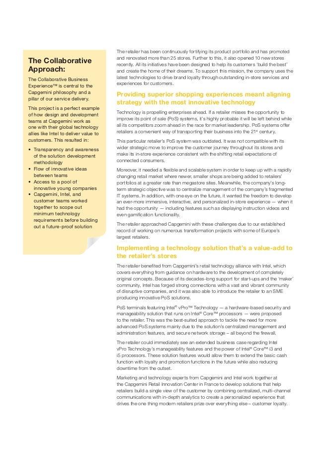 The Collaborative Approach: The Collaborative Business Experience™ is central to the Capgemini philosophy and a pillar of ...