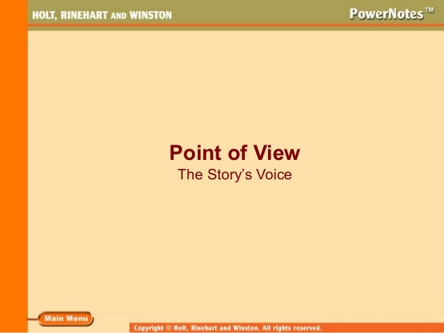 Point of View The Story's Voice
