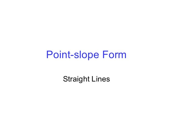 Straight Line Artrage : Point slope form of a straight line