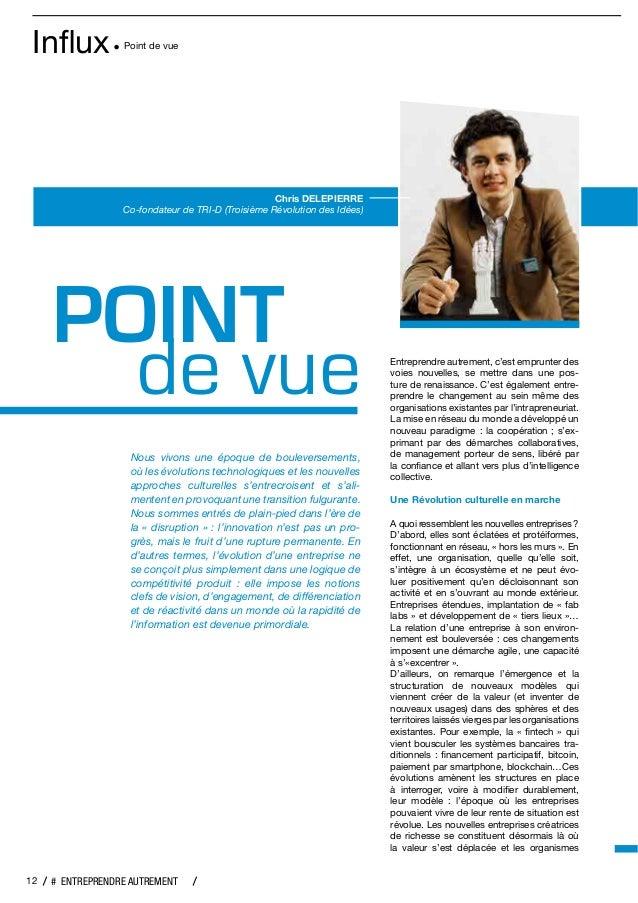 """Influx Point de vue 12 # ENTREPRENDRE AUTREMENT Chris DELEPIERRE Co-fondateur de TRI-D (Troisième Révolution des Idées) !""""#..."""