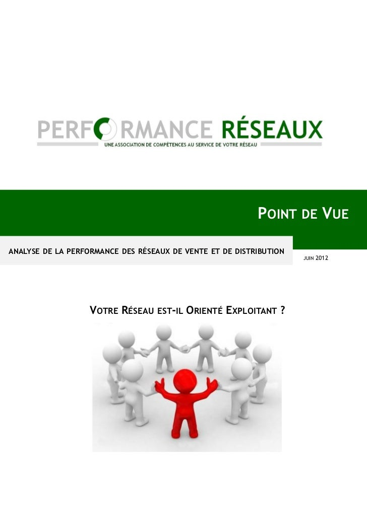 POINT DE VUEANALYSE DE LA PERFORMANCE DES RÉSEAUX DE VENTE ET DE DISTRIBUTION                                             ...