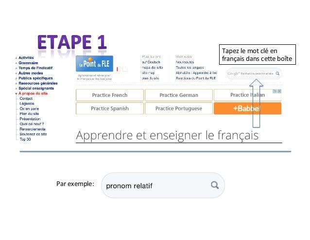 Tapez  le  mot  clé  en   français  dans  ce4e  boîte   Par  exemple: