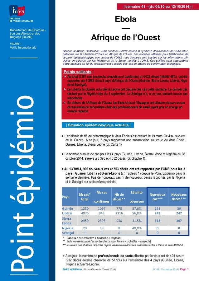 Point épidémio | Ebola Afrique de l'Ouest 2014 | N° 03 | 13 octobre 2014 | Page 1  Chaque semaine, l'Institut de veille sa...
